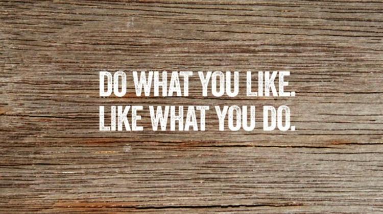 Do-what-you-like-Like-what-you-do