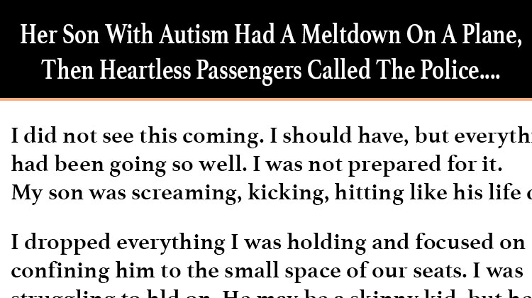 her son with autism had a meltdown on a plane then heartless