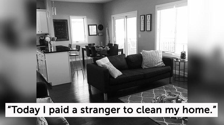 Hiring A Housekeeper mom won't apologize for hiring a housekeeper, now her candid post